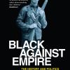 Recension av boken Black against Empire – Matthijs Moed